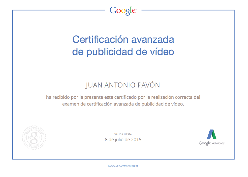 Certificación avanzada publicidad de video Adwords Juan Antonio Pavón