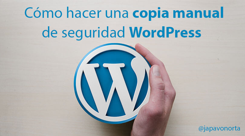 Copia manual de seguridad WordPress