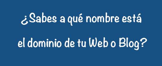 El dominio de tu web o blog ¿está a tu nombre?